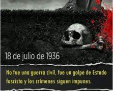 [18 de julio de 2017] Hoy se cumplen 81 años del Golpe de Estado fascista. Concentraciones y vigilias en varias ciudades
