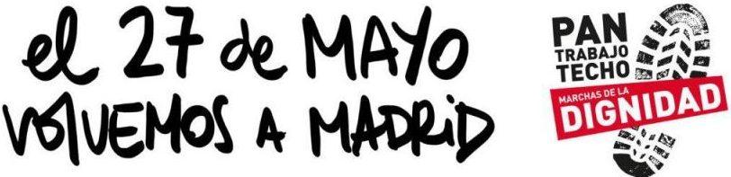 [Marchas de la dignidad] Construir desde las luchas la marcha estatal a Madrid del 27 de mayo