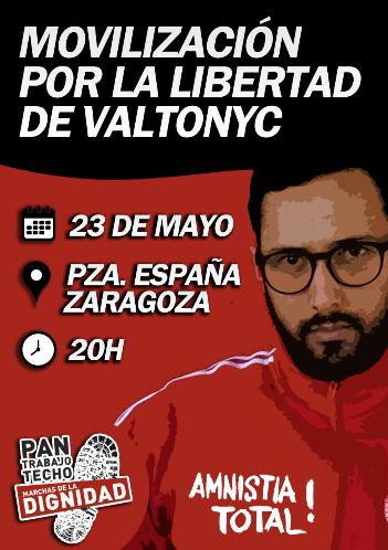 [Marchas 22M Aragón] Miércoles 23 de Mayo [20h – Plaza de  España] – Movilización por la libertad deValtonyc