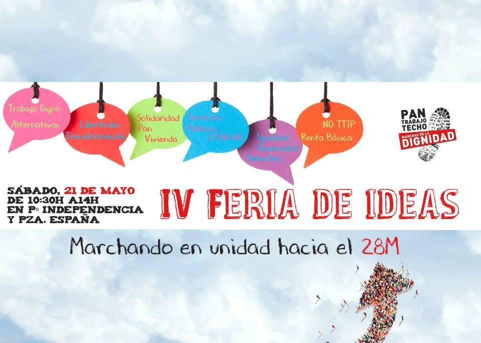 IV FERIA DE IDEAS POR LA DIGNIDAD. SABADO 21 DE MAYO, Pº INDEPENDENCIA Y PLAZA ESPAÑA DE ZARAGOZA