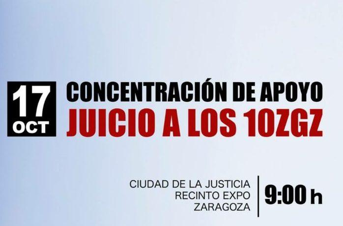 Juicio a Los 10 de Zaragoza. 17 de Octubre. 9 h. Ciudad de la Justicia. Recinto Expo.