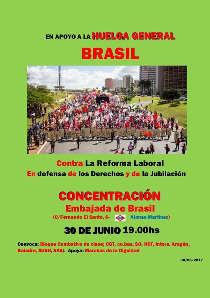 Concentración del Bloque combativo en apoyo a la Huelga General de Brasil, apoyando Las Marchas de la Dignidad.