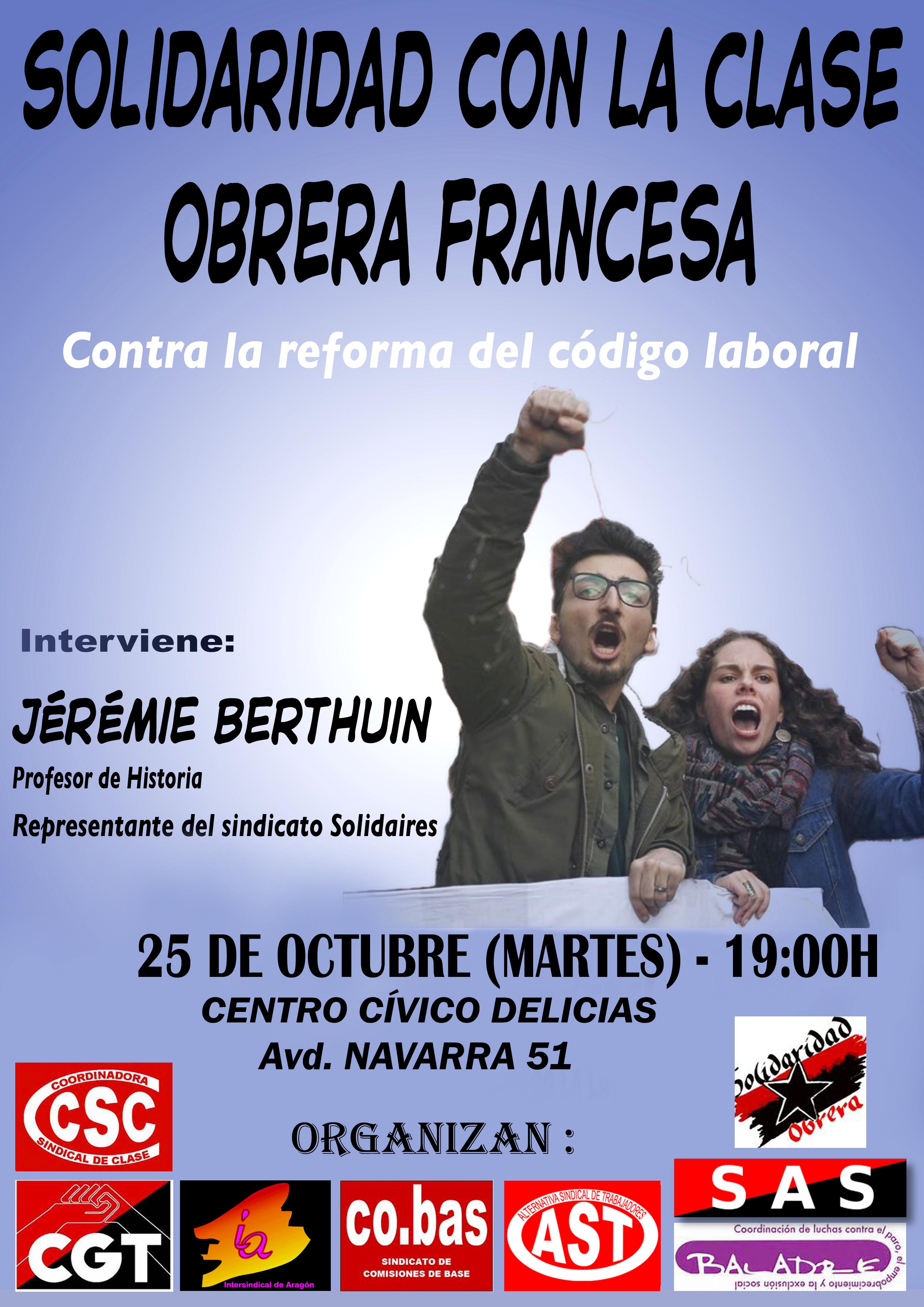Charla en Zaragoza, en solidaridad con la clase Obrera Francesa, martes 25 de Octubre.