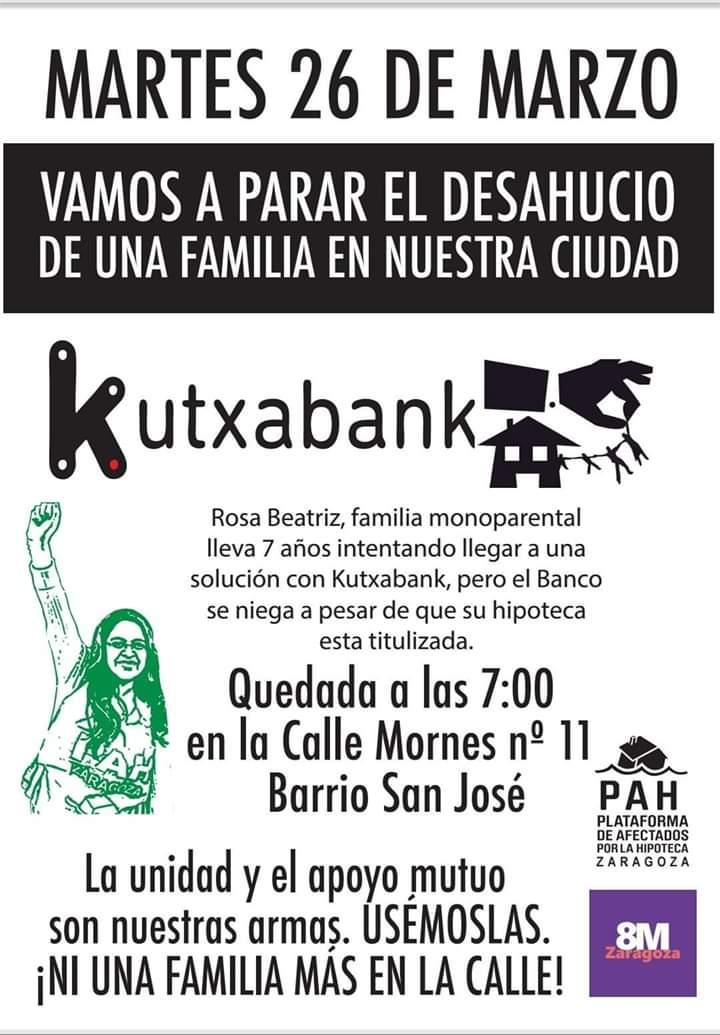 Zaragoza. Parar desahucio, martes 26 de Marzo. Kutxabank desahucia.