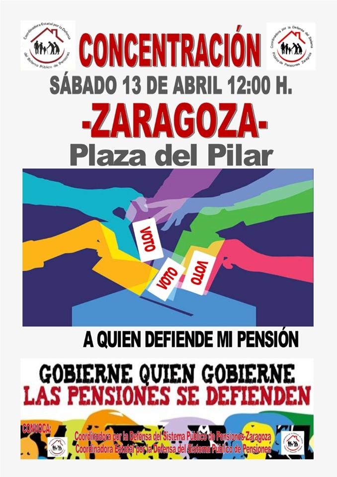 ¡Gobierne quien gobierne las pensiones se defienden! Movilizaciones estatales. Huesca y Zaragoza