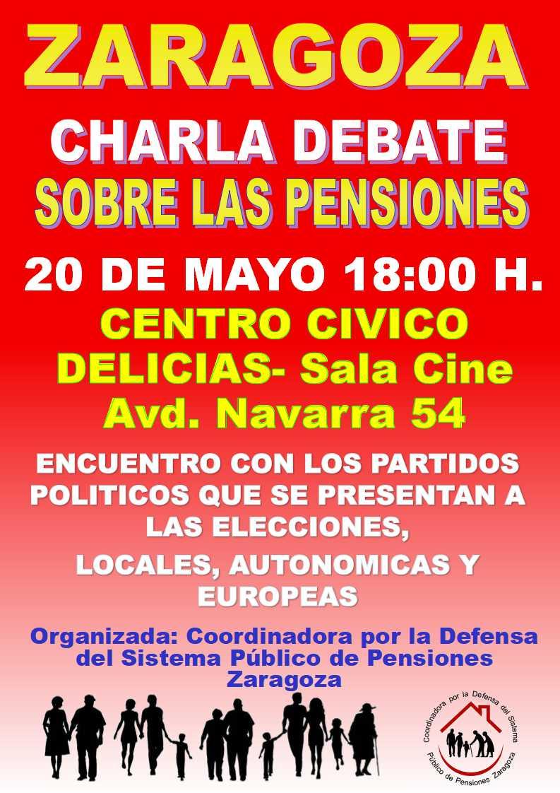 Zaragoza, charla-debate sobre las pensiones. Centro cívico Delicias-18:00 h.