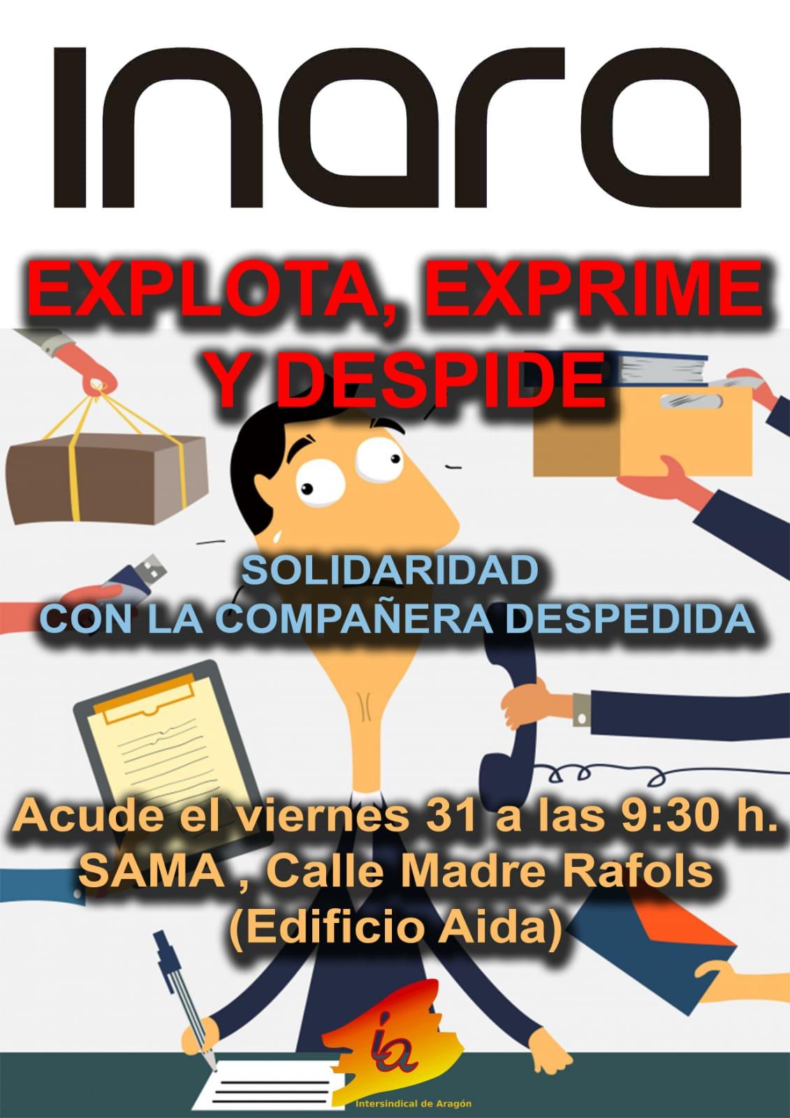 Zaragoza. INARA, empresa fabricante de cocinas, explota, exprime y despide. SAMA, viernes 31 de Mayo a las 09:00 h.