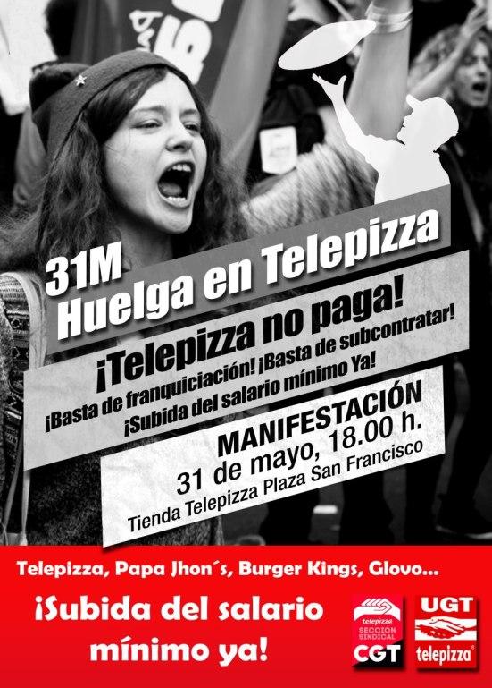 Zaragoza, 31 de Mayo, Huelga y manifestación de los trabajador@s de Telepizza