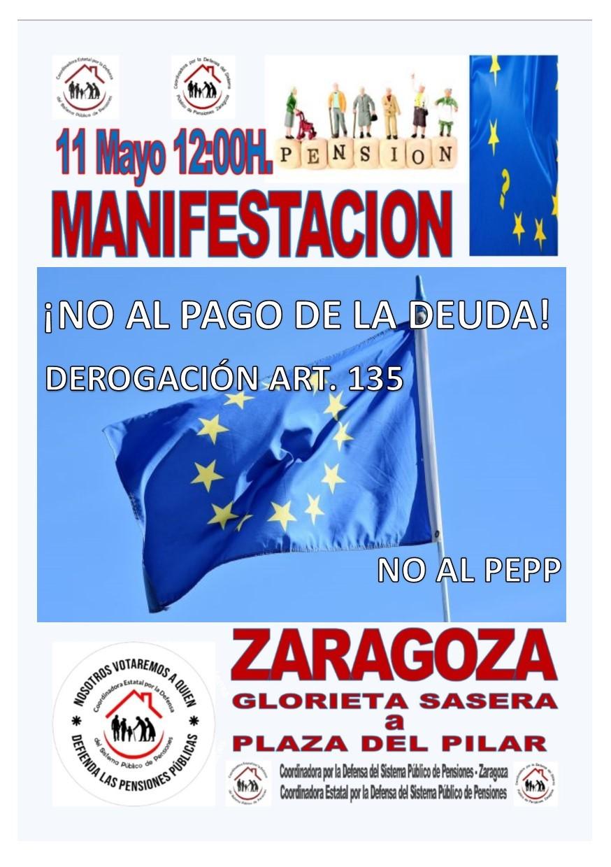 Zaragoza. Manifestación sábado 11 de Mayo. ¡Gobierne quien gobierne las pensiones se defienden!