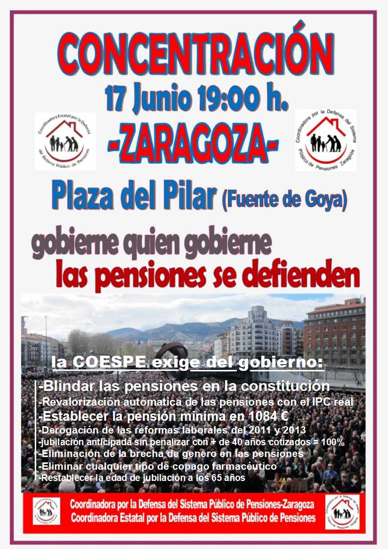Zaragoza. Videos. 17 de Junio/2019. Gobierne quien gobierne las pensiones se defienden