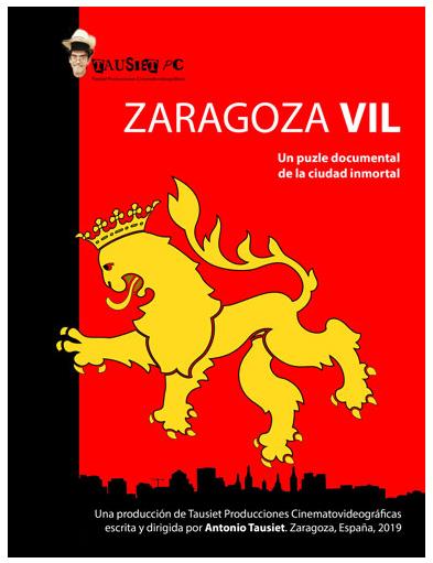 Tausiet PC presenta ZARAGOZA VIL. Un puzle documental de la ciudad inmortal. Imprescindible su visionado para conocer la realidad de la vida de la ciudad de Zaragoza