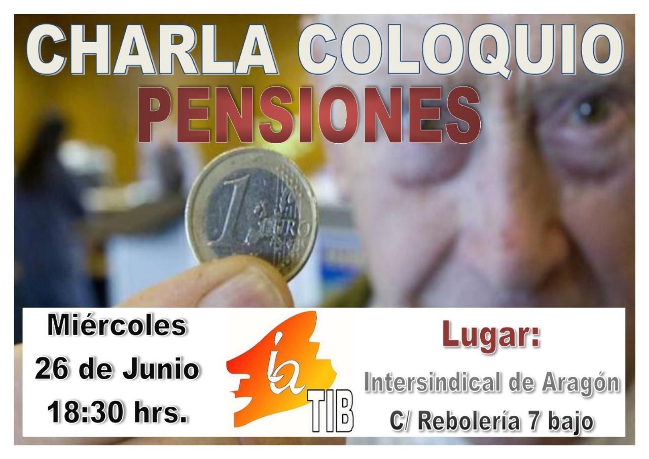 Charla coloquio pensiones en Intersindical de Aragón. 26 de Junio