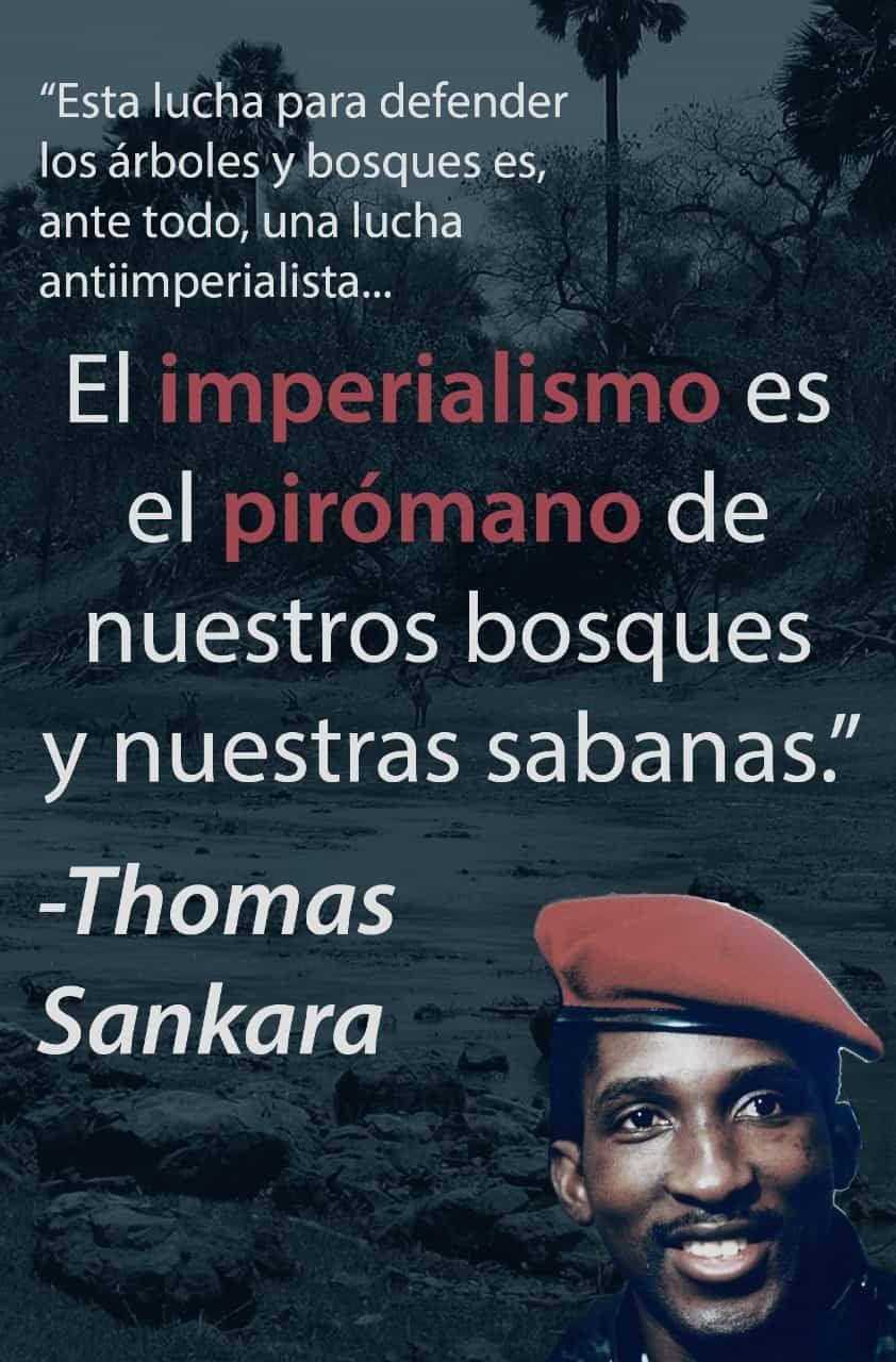 Los Revolucionarios Tomás Sankara y Fidel Castro ya advertían sobre la destrucción del planeta por parte del Capitalismo-Imperialismo