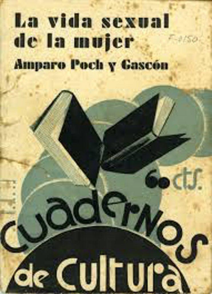 Amparo Poch y Gascón, la médica que enseñó educación sanitaria y sexual a las españolas