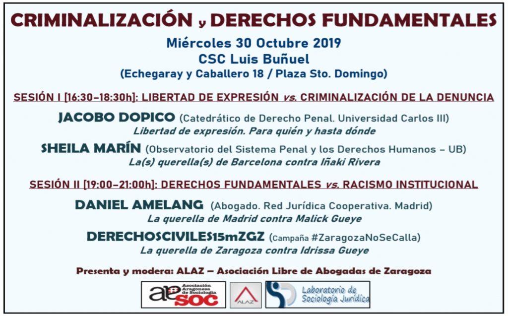 #ZaragozaNoseCalla Miércoles 30 octubre: Criminalización y Derechos Fundamentales.