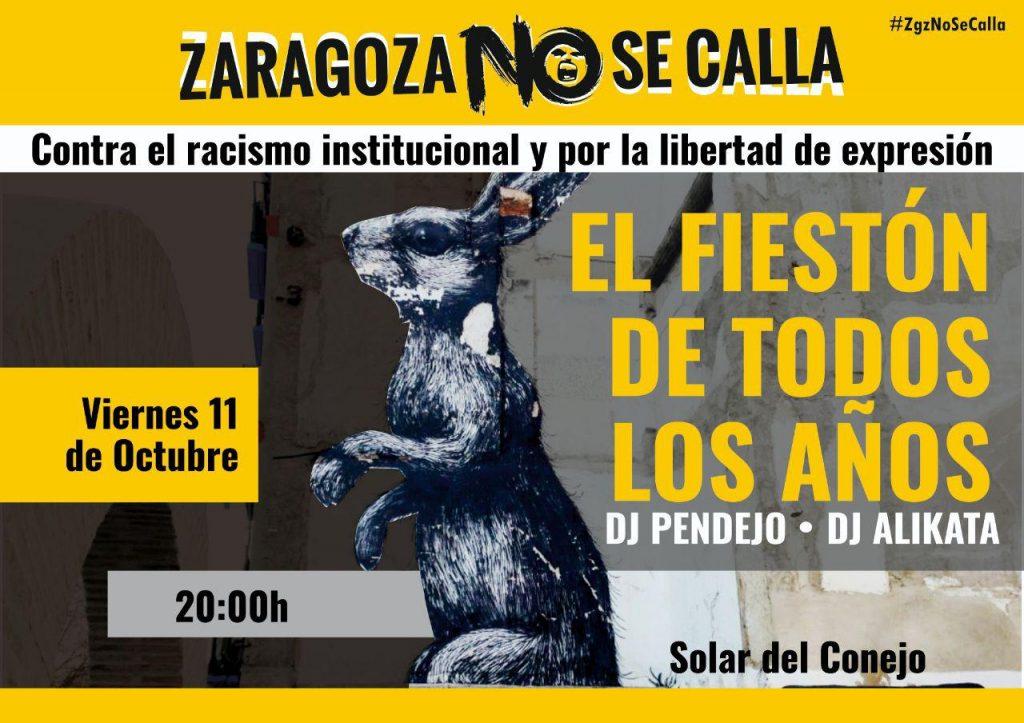 #ZaragozaNoseCalla, Fiesta, 11 de Octubre, desde las 20 h., hasta las 2 h. en el Solar del Conejo.