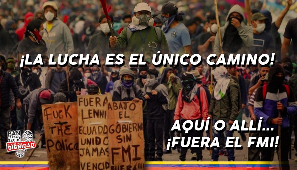 Marchas de la Dignidad Aragón. El pueblo Ecuatoriano marca el camino. ¡Allí y aquí fuera el FMI! ¡La lucha es el unicocamino!