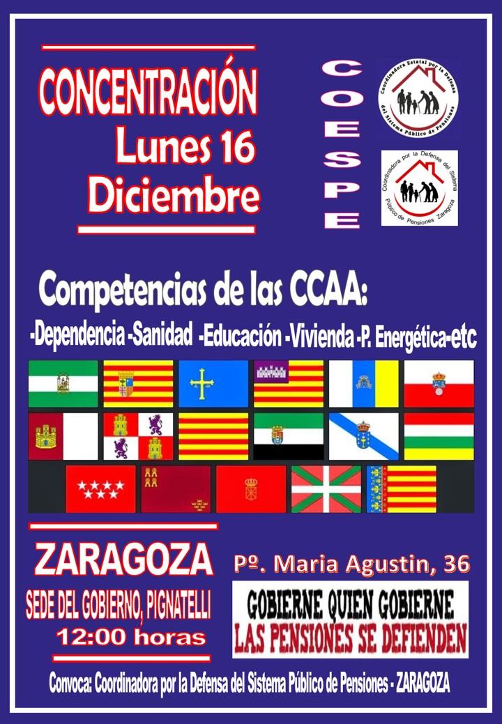 Zaragoza. Lunes 16 de Diciembre. Movilizaciones de COESPE a nivel del estado. Gobierne quien gobierne las pensiones se defienden