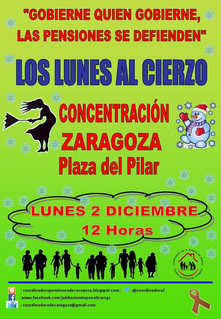 Zaragoza, 2D, Lunes al cierzo de Diciembre. Gobierne quien gobierne las pensiones se defienden