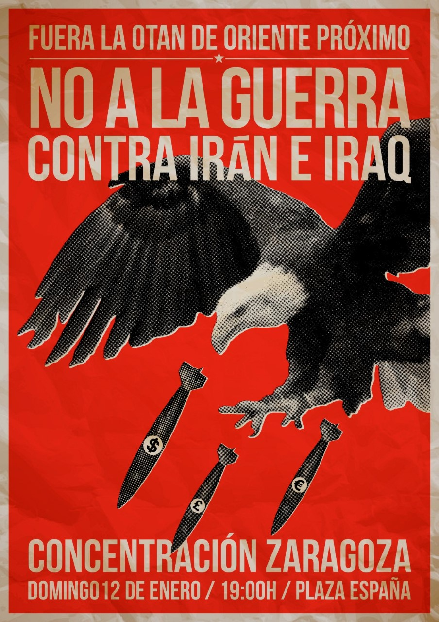 Zaragoza. Concentración domingo 12. Fuera la OTAN de oriente próximo. No a la guerra contra Irán eIrak