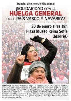 Madrid. GOBIERNE QUIEN GOBIERNE Trabajo, pensiones y vida digna. Solidaridad con la Huelga General del País Vasco y Navarra