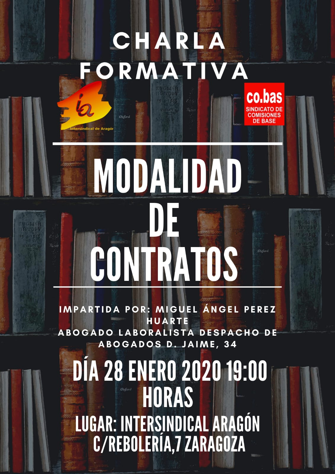 Charla formativa.»MODALIDAD DE CONTRATOS». 28 E. En el local de Intersindical de Aragón-CO.BAS