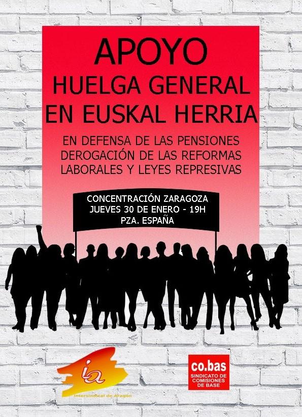 COMUNICADO de Intersindical de Aragón-CO.BAS, ante la convocatoria de Huelga General el día 30 de Enero. Llamamiento a la concentración del 30 E en Zaragoza.