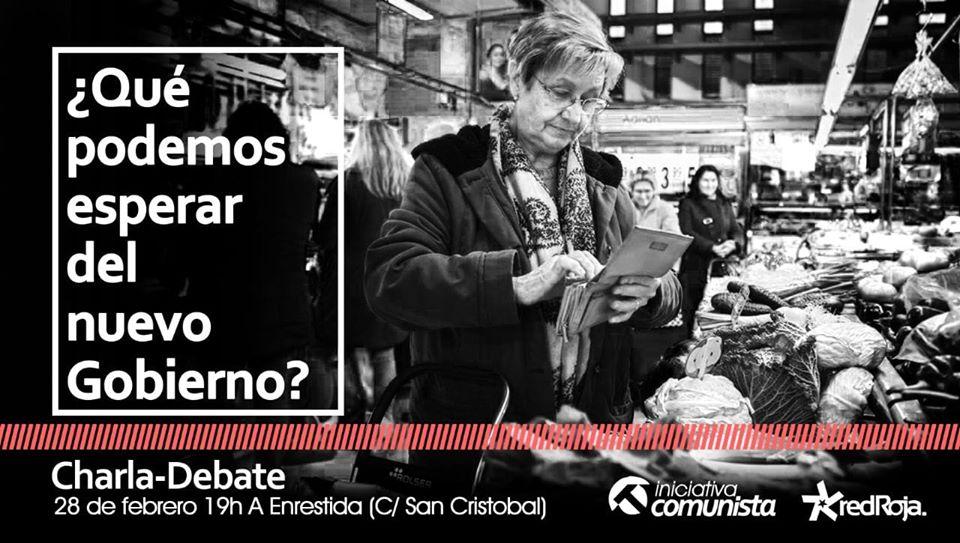 ¿QUE PODEMOS ESPERAR DEL NUEVO GOBIERNO?. Zaragoza. Viernes 28 de Febrero