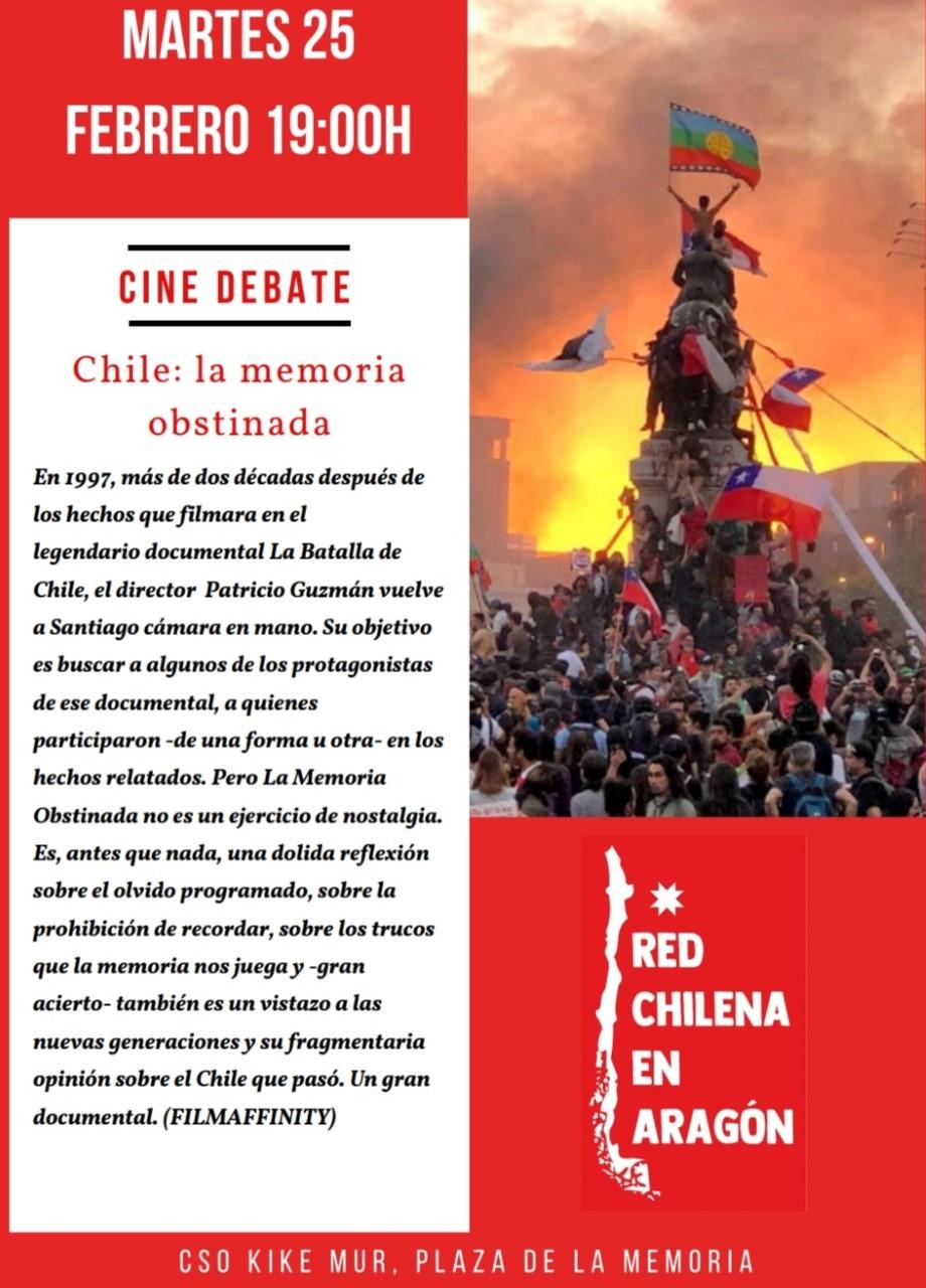 Cine debate. Martes 25 de Febrero. Chile. La memoria obstinada. Red Chilena en Aragón