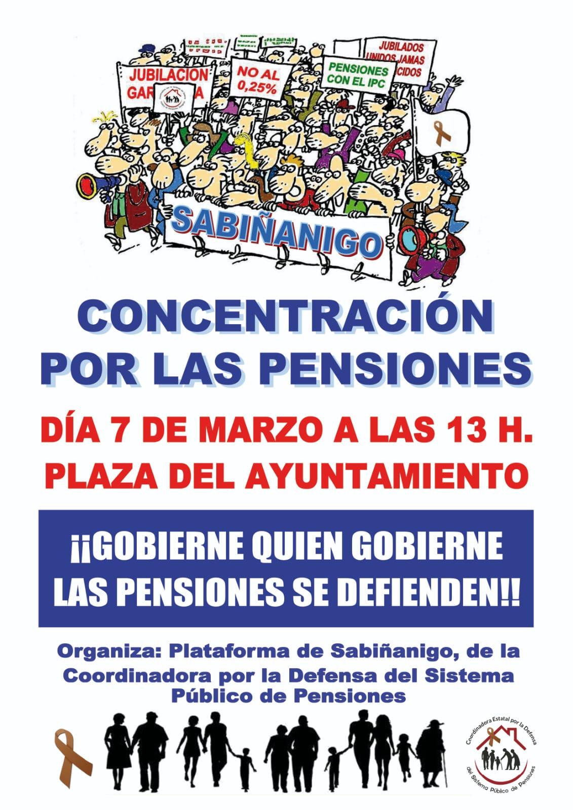 Sabiñanigo. Concentración pensiones. Sábado 07 de Marzo. Gobierne quien gobierne las pensiones se defienden.