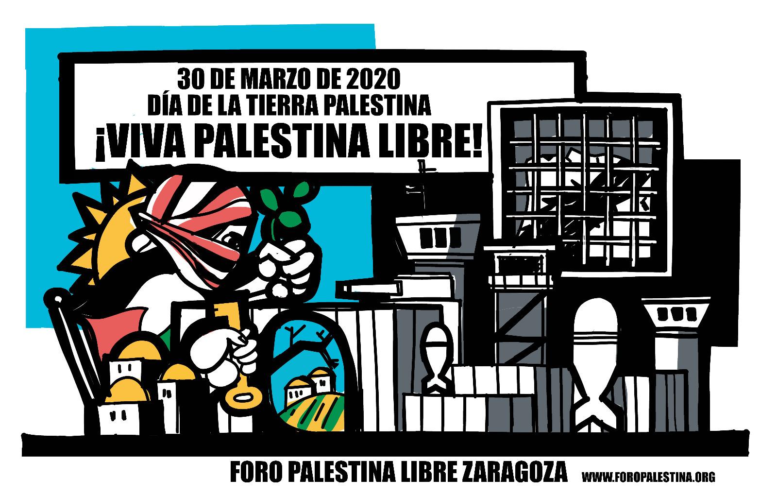 30 de Marzo de 2020. Dia de la Tierra Palestina.¡¡PALESTINA LIBRE!!