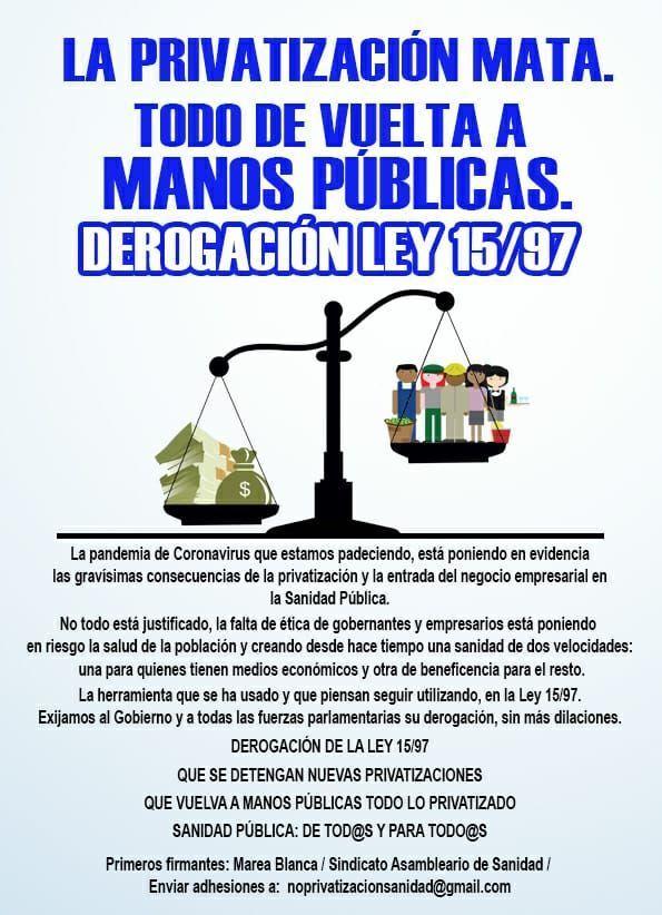 LA PRIVATIZACIÓN MATA. DEROGACIÓN LEY15/97