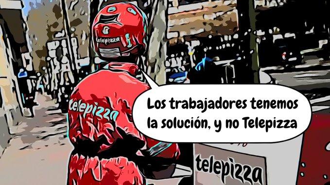 No a los ERTEs: 100% del sueldo pagado por Telepizza ¡Nosotras no pagamos!