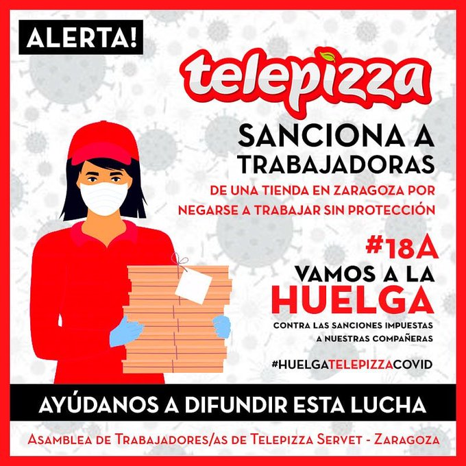 Los trabajador@s de Telepizza hacen HUELGA el sábado 18 de Abril de 2020, por su salud y su vida. ¡¡Nuestra solidaridad compañer@s!!
