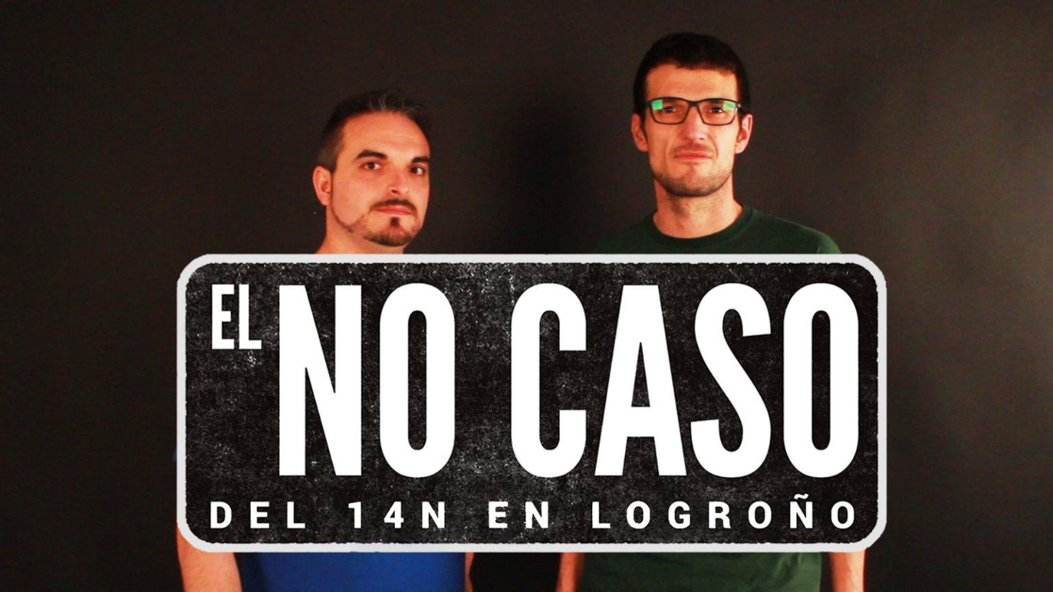 Video entrevista a Pablo y Jorge. No caso 14N Logroño.