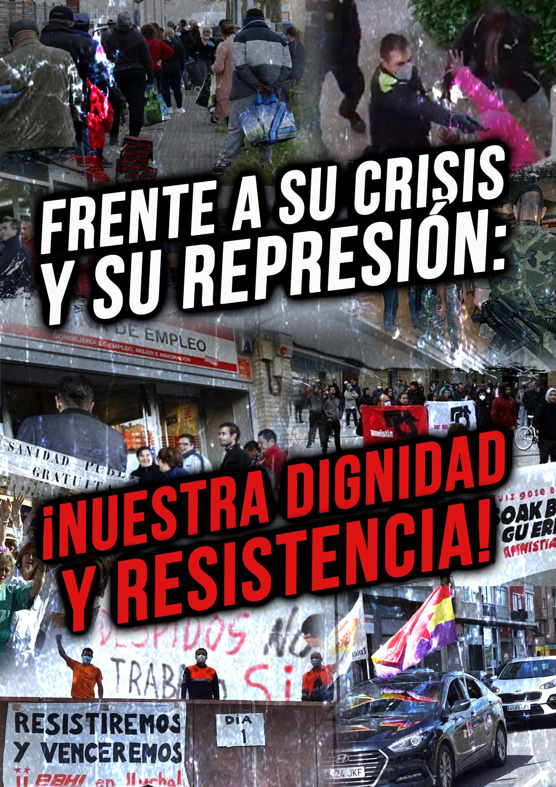 FRENTE A SU CRISIS Y SU REPRESIÓN: ¡NUESTRA DIGNIDAD Y RESISTENCIA!