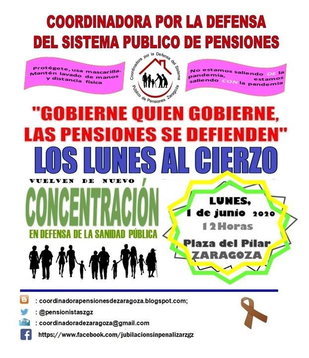 Zaragoza. Los pensionistas retoman la lucha. Lunes al Cierzo. 1 de Junio, 12:00 h Plaza del Pilar