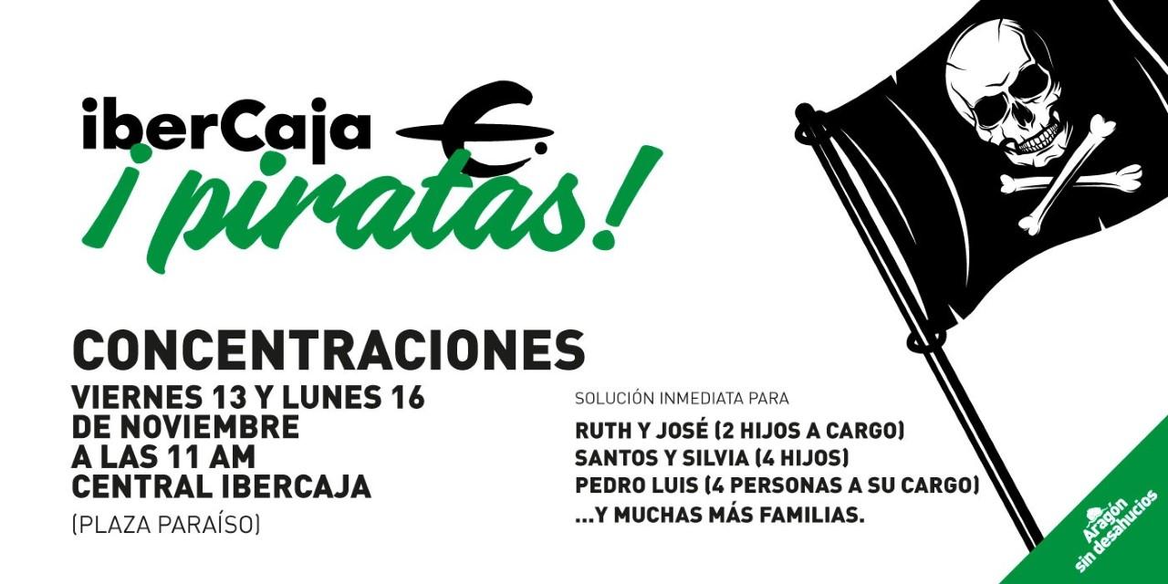 Zaragoza. La lucha sigue contra los desahucios. Ibercaja desahucia. Concentración lunes 16 de Noviembre.