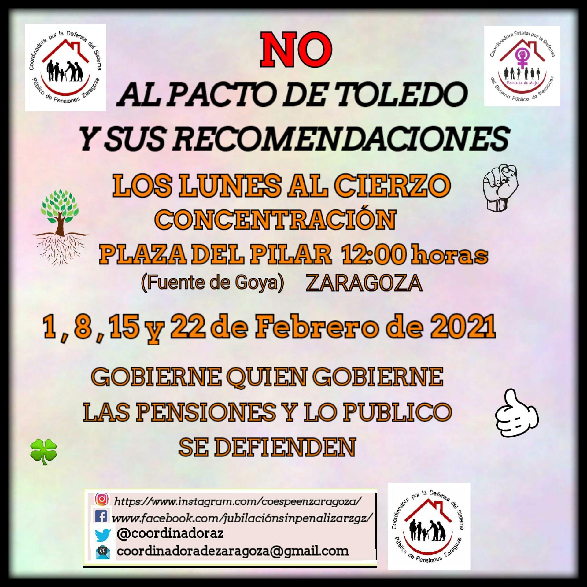 EN FEBRERO LOS CUATRO LUNES AL CIERZO CONTRA LOS PACTOS DE TOLEDO Y SUS RECOMENDACIONES.