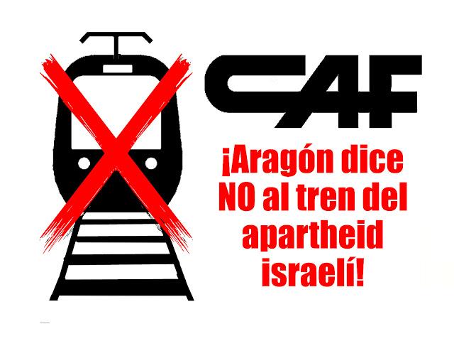 CAF: Aragón dice NO al tren del apartheid israelí