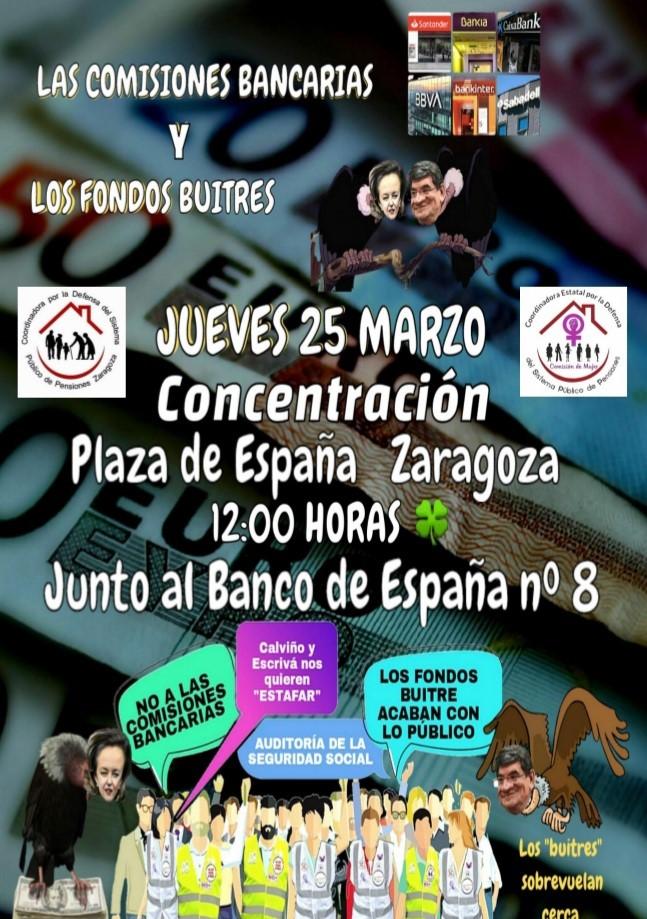 Zaragoza. Concentración contra la banca. Jueves 25 de Marzo