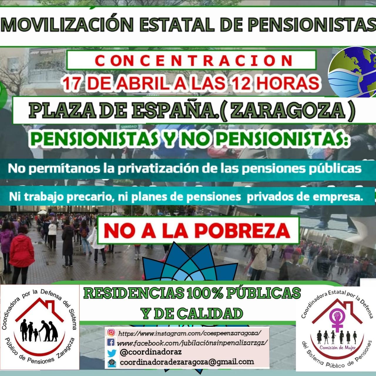 Zaragoza. Movilización estatal de pensionistas. Sábado 17 de Abril