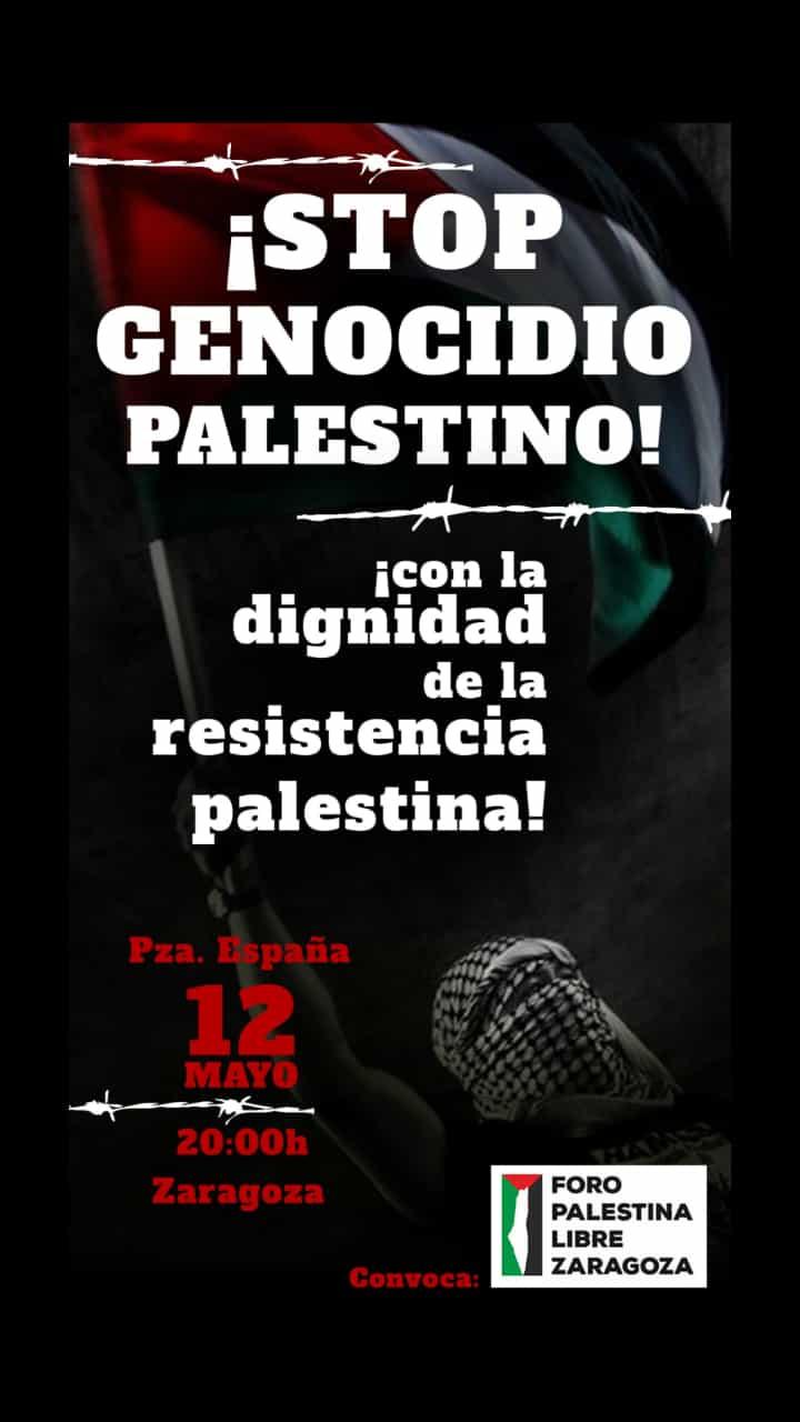 Zaragoza, movilizaciones. ¡STOP GENOCIDIO PALESTINO!