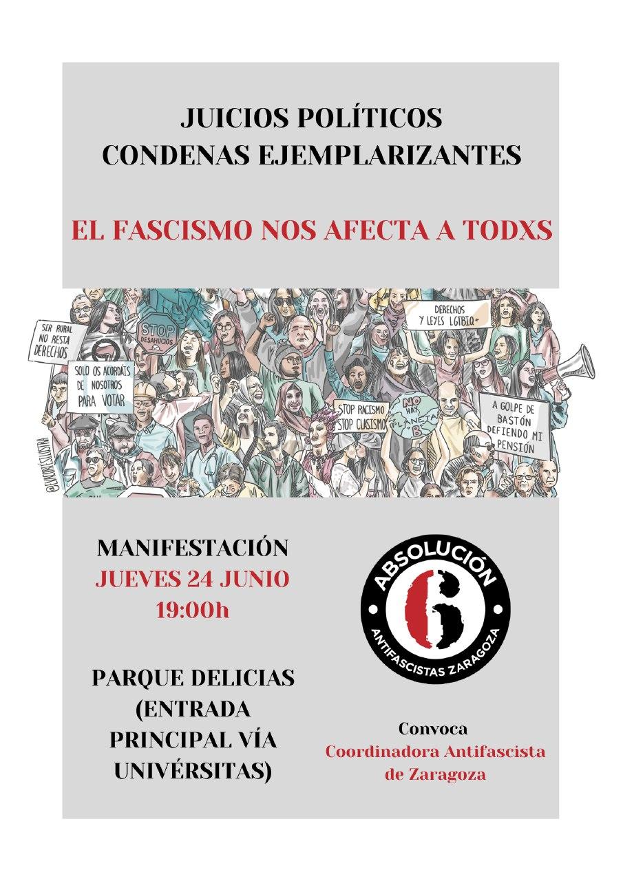 Zaragoza. Manifestación, jueves 24J, contra los juicios políticos en el estado español. Absolución 6 de Zaragoza.