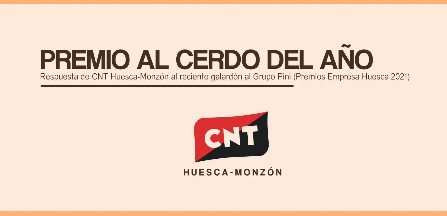 [CNT Huesca-Monzón] PREMIO AL CERDO DEL AÑO