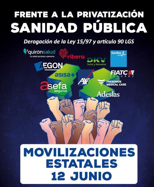 Aragón se suma a la movilización estatal contra la privatización de la sanidad pública. SABADO 12 DE JUNIO
