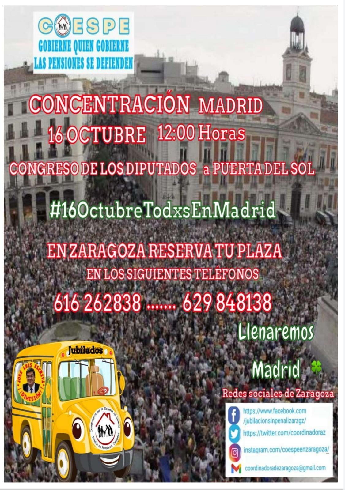 SABADO 16 DE OCTUBRE, TODAS Y TODOS A LLENAR MADRID. ¡¡En Zaragoza, reserva tu plaza de autobús!!