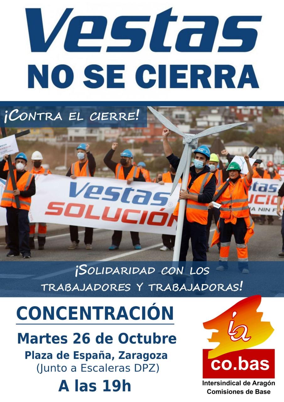 ¡Vestas no se cierra! Concentración en Zaragoza martes 26O. ¡Non deixemos que a chama se extinga!