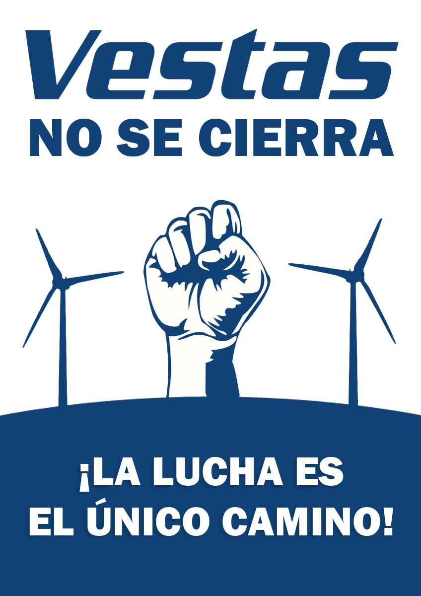 VESTAS NO SE CIERRA. Concentración martes 26 de Octubre. Zaragoza en Plaza de España.