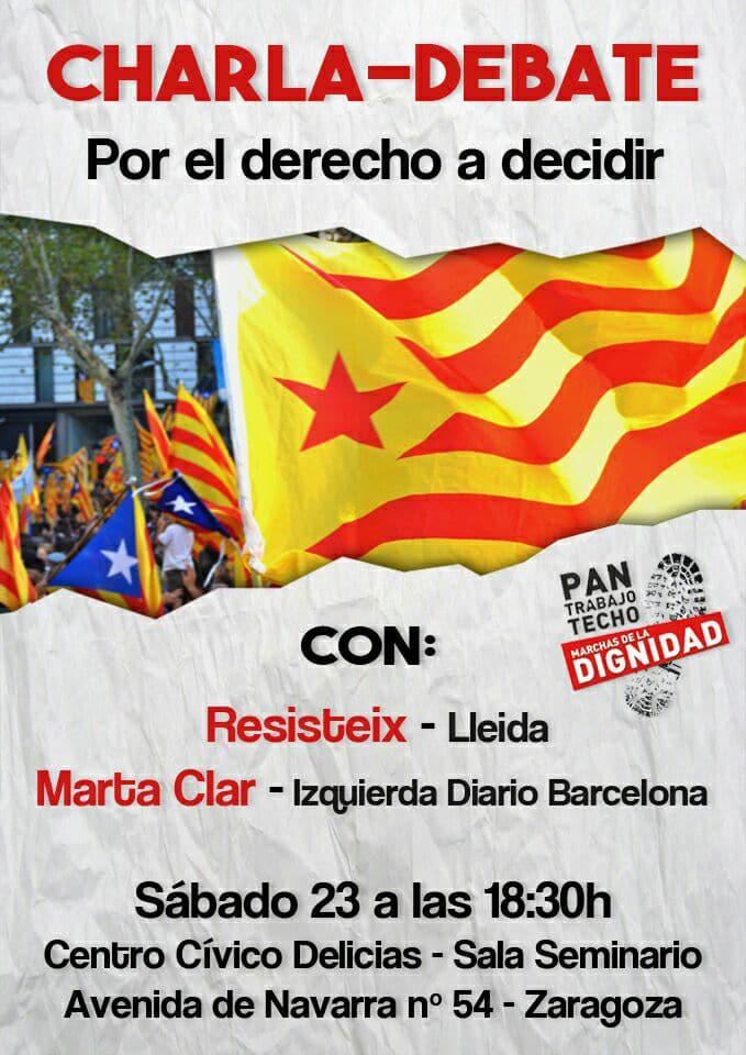 Marchas de la dignidad de Aragón a favor de la expresión de la libre voluntad del pueblo catalán. Charla yMovilización.